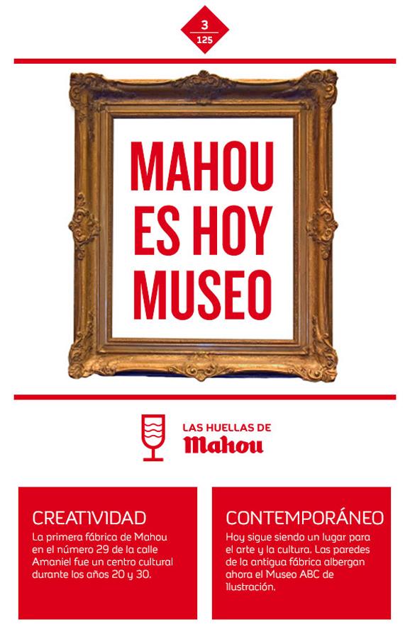 Huella 'Mahou es hoy museo'
