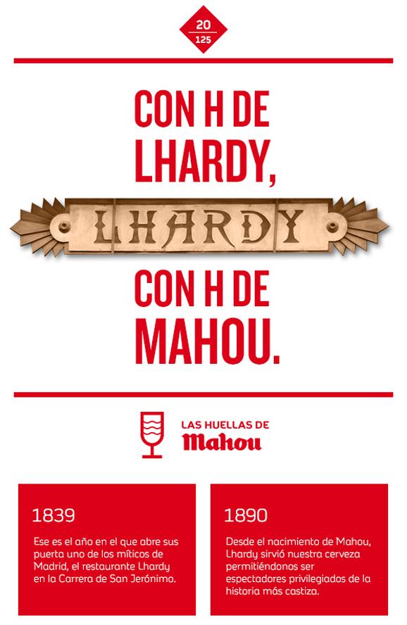 Huella 'Con H de Lhardy, con H de Mahou'