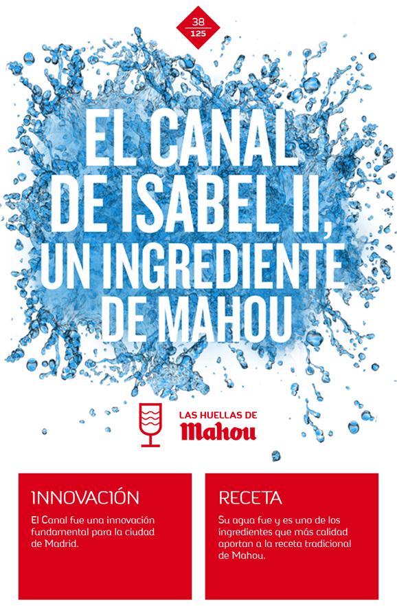Huella 'El canal de Isabel, un ingrediente de Mahou'