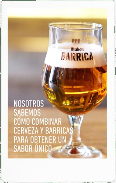 Nosotros sabemos cómo combinar cerveza y barricas para obtener un sabor único.