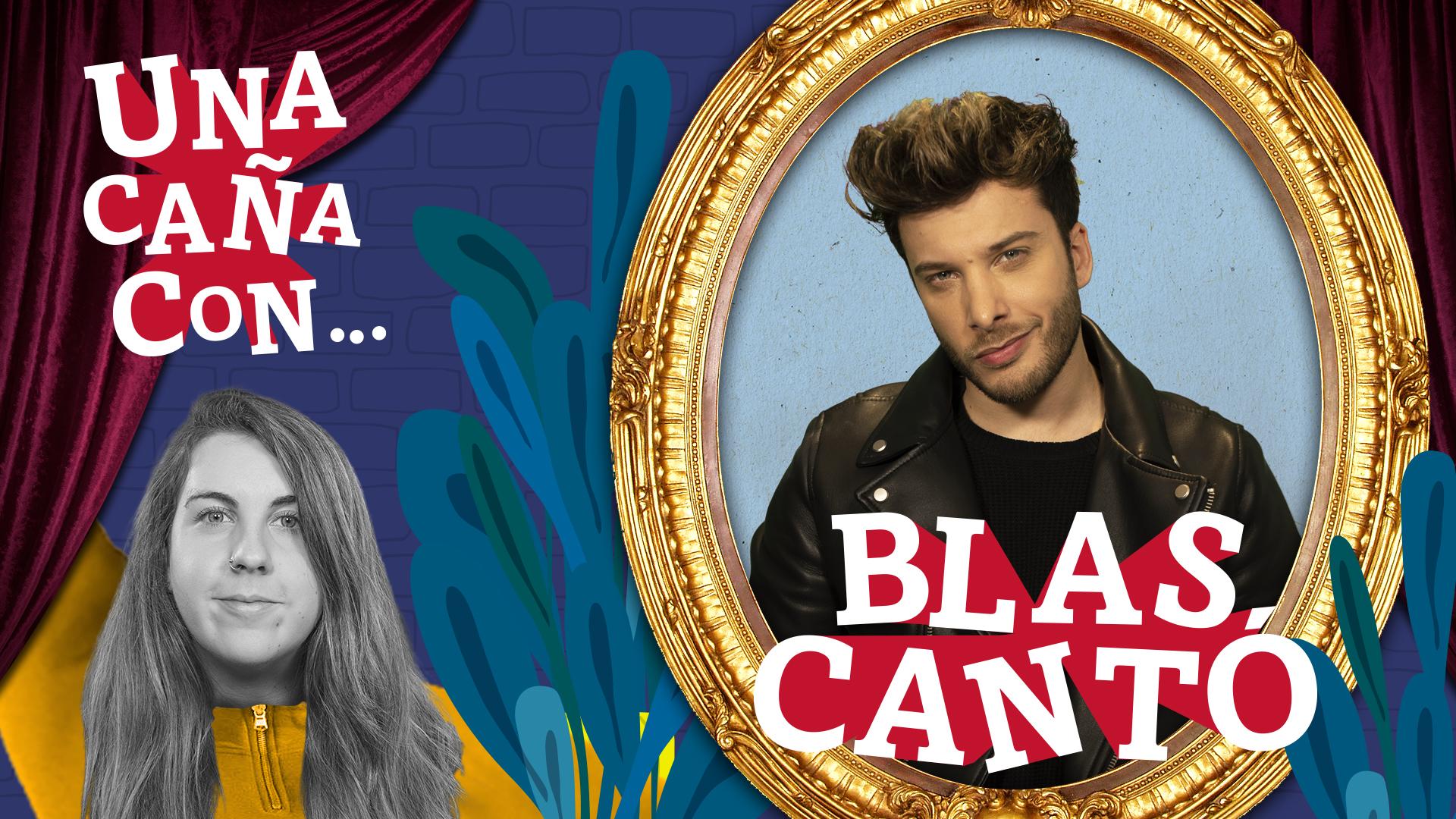 #UnaCañaCon... Blas Cantó