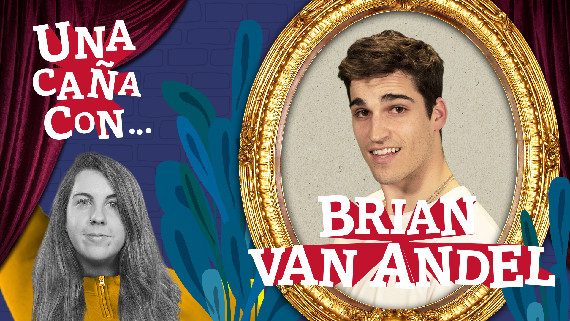 #UnaCañaCon... Brian Van Andel